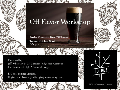 Off-Flavor Workshop  - For Brewers, Judges, Industry Workers, and Lovers of Beer!